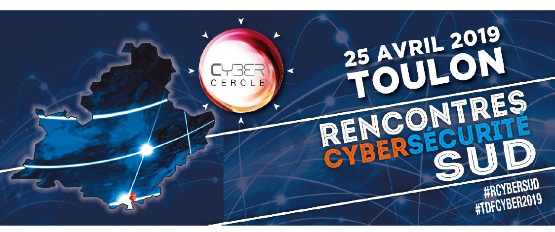 Rencontres de la Cyber sécurité SUD - 25 avril 2019