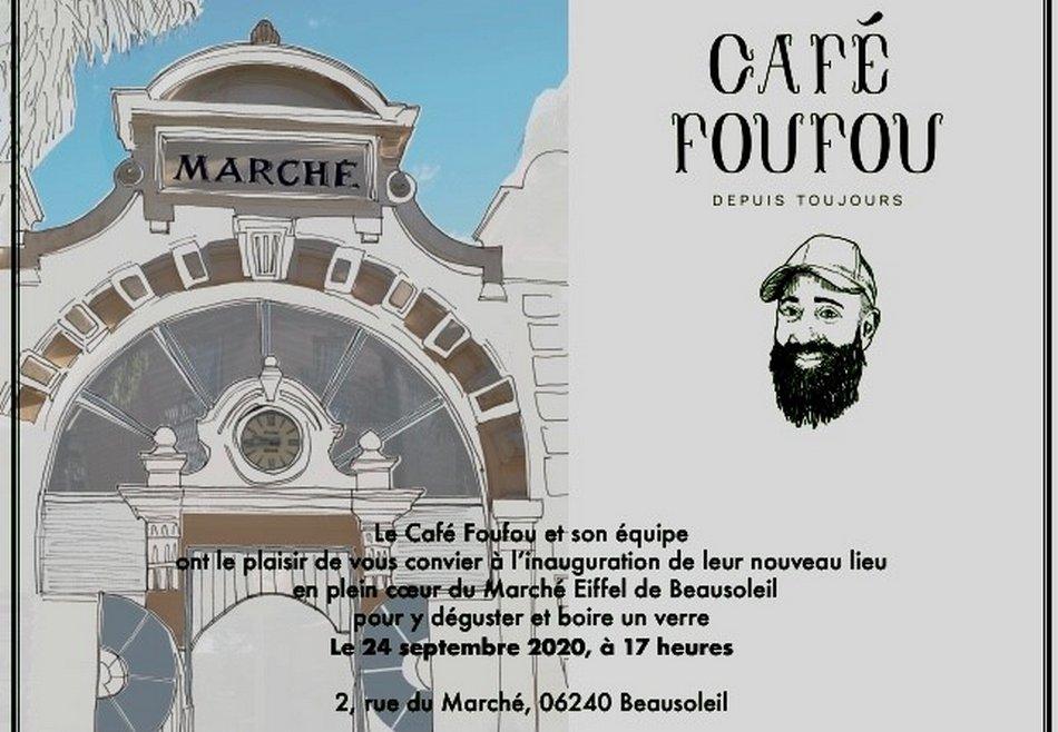 Inauguration du Café Foufou à Beausoleil au cœur du Marché Eiffel
